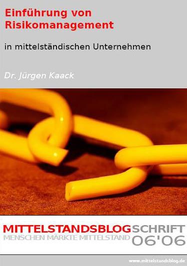 eBook mit Beschreibung des Prozesses zur Einführung des Risikomanagement-Prozesses in mittelständischen Unternehmen zur Identifikation und Bewertung von Risiken.